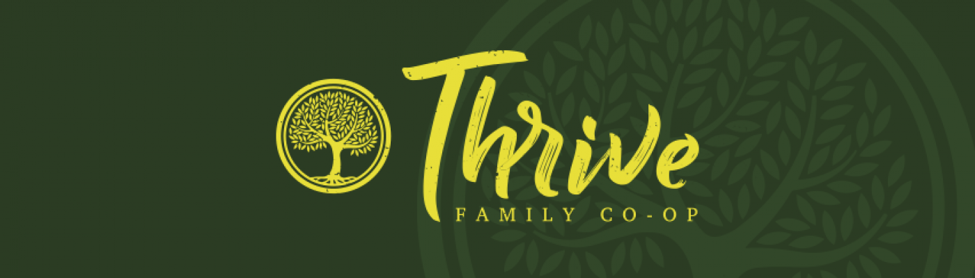 THRIVE FAMILY CO-OP